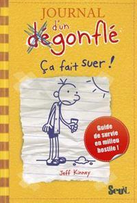 Journal D'Un D'Gonfl', Tome 4. a Fait Suer! T4