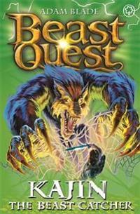 Beast Quest: 68: Kajin the Beast Catcher