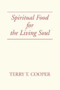 Spiritual Food for the Living Soul