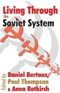 Living Through the Soviet System