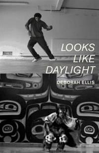 Looks Like Daylight  Voices of Indigenous Kids - Deborah Ellis  Loriene Roy - böcker (9781554981205)     Bokhandel