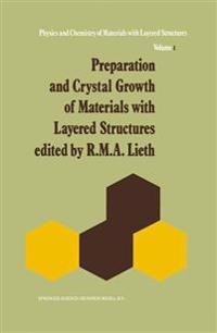Preparation & Crystal Growth of Materials With Layered Structures