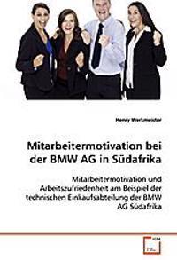 Mitarbeitermotivation bei der BMW AG in Südafrika