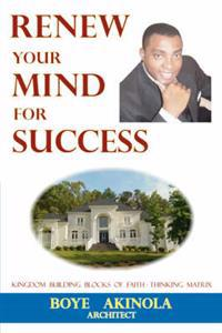 Renew Your Mind for Success