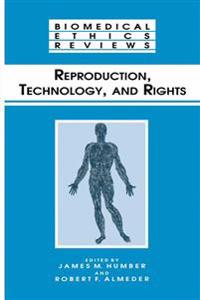 Reproduction, Technology and Rights