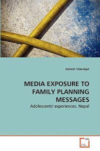 Media Exposure to Family Planning Messages