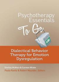 Dialectical Behavior Therapy for Emotion Dysregulation