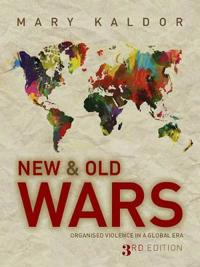 New and Old Wars - Organized Violence in a Global Era 3E