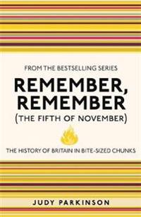 Remember, remember (the fifth of november) - the history of britain in bite