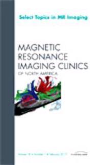 Select Topics in MR Imaging