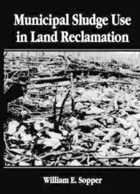 Municipal Sludge Use in Land Reclamation