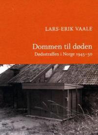 Dommen til døden - Lars-Erik Vaale | Ridgeroadrun.org