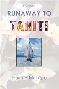 Runaway to Tahiti