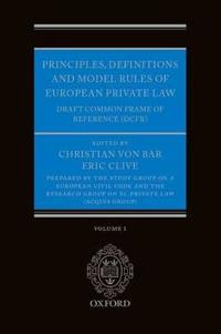Principles, Definitions and Model Rules of European Private Law