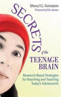 Secrets of the Teenage Brain