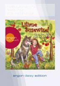 Liliane Susewind - Rückt dem Wolf nicht auf den Pelz! (DAISY Edition)