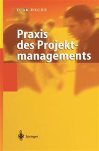 Praxis Des Projektmanagements