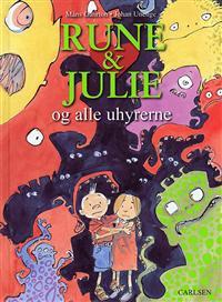 Rune & Julie og alle uhyrerne
