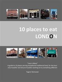 10 Places to Eat London