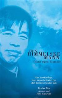 Den himmelske mann - broder Yun pdf epub