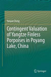 Contingent Valuation of Yangtze Finless Porpoises in Poyang Lake, China