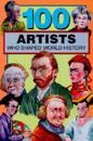 100 Artists Who Shaped World History