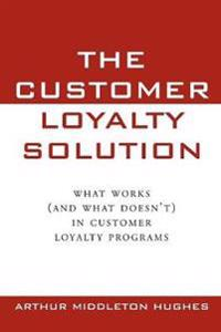 The Customer Loyalty Solution