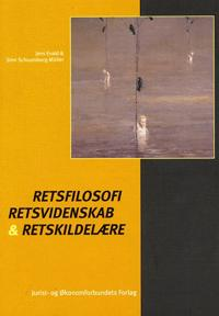 Retsfilosofi, retsvidenskab og retskildelære