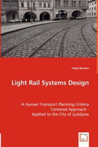 Light Rail Systems Design