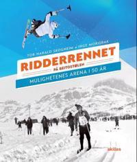 Ridderrennet på Beitostølen - Tor Harald Skogheim, Inge Morisbak pdf epub