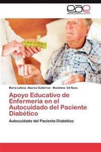 Apoyo Educativo de Enfermeria En El Autocuidado del Paciente Diabetico