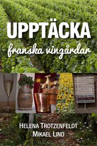 Upptäcka franska vingårdar