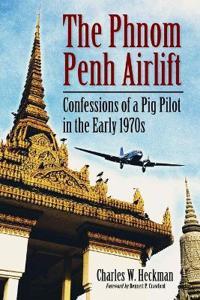 The Phnom Penh Airlift