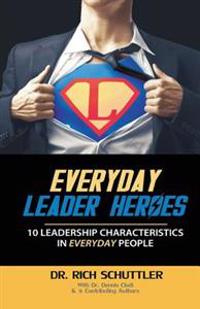 Everyday Leader Heroes