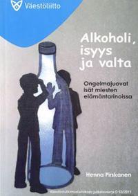 Alkoholi, isyys ja valta