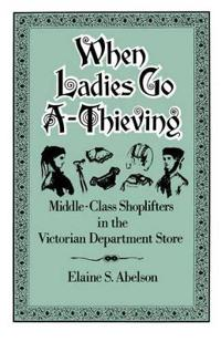 When Ladies Go A-Thieving