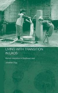 Living With Transition In Laos