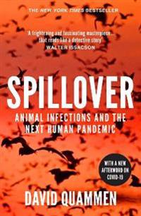 Spillover - animal infections and the next human pandemic