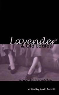 Lavender & Old Ladies