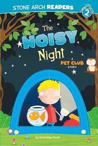 The Noisy Night