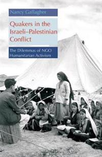 Quakers in the Israeli Palestinian Conflict