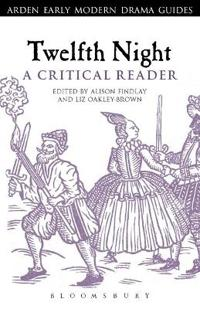 Twelfth Night: A Critical Reader