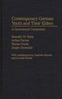 Contemporary German Youth and Their Elders