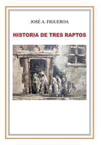 Historia de Tres Raptos / A Tale of Three Raptors