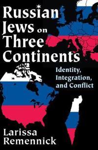 Russian Jews on Three Continents