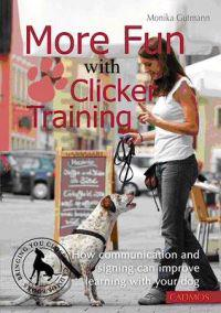 More Fun With Clicker Training