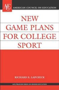 New Game Plan for College Sport