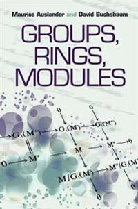 Groups, Rings, Modules