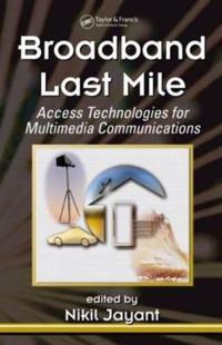 Broadband Last Mile