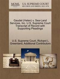 Gaudet (Helen) V. Sea-Land Services, Inc. U.S. Supreme Court Transcript of Record with Supporting Pleadings